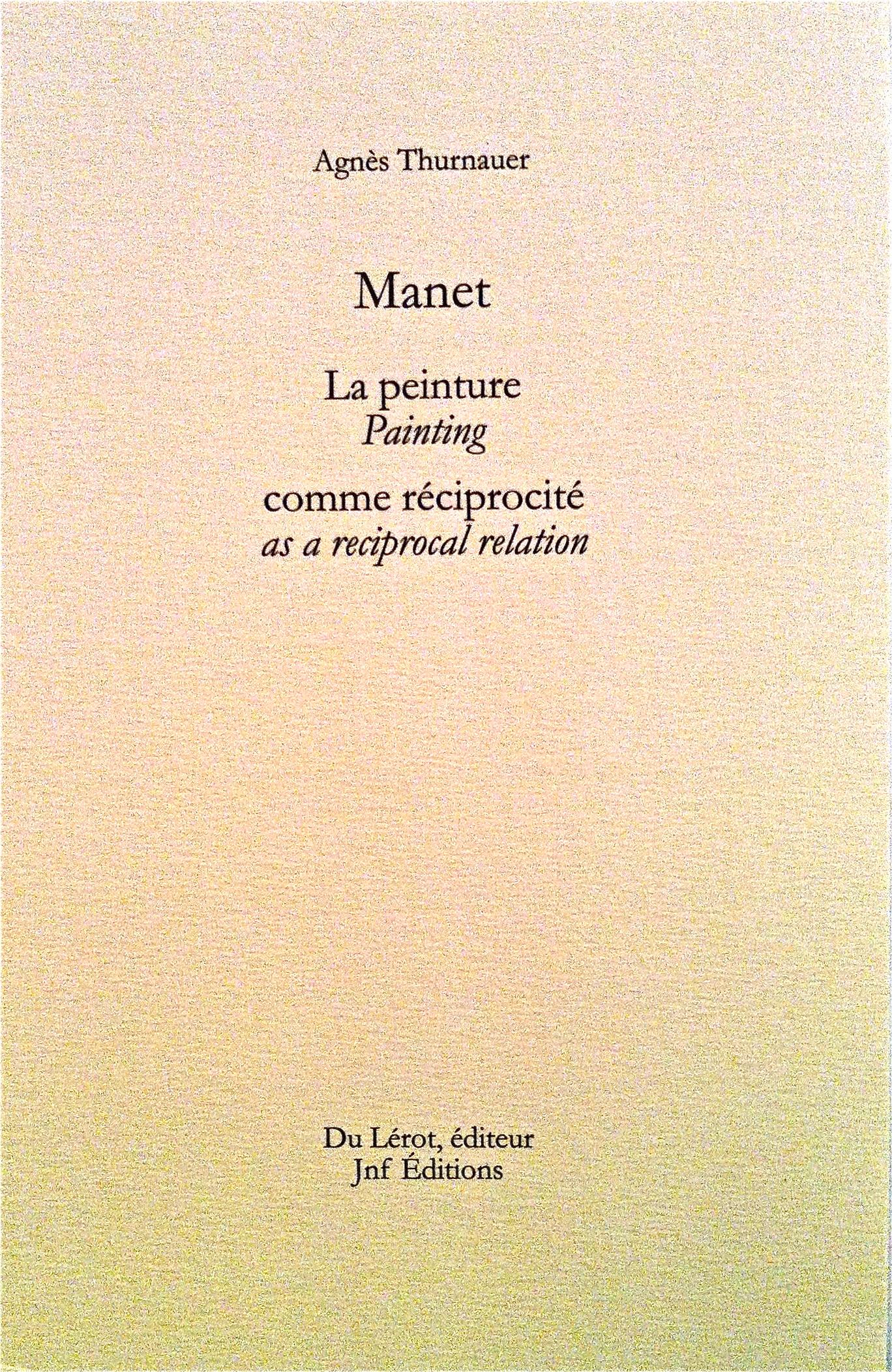 Representation of Manet, la peinture comme réciprocité- conférence à Yale